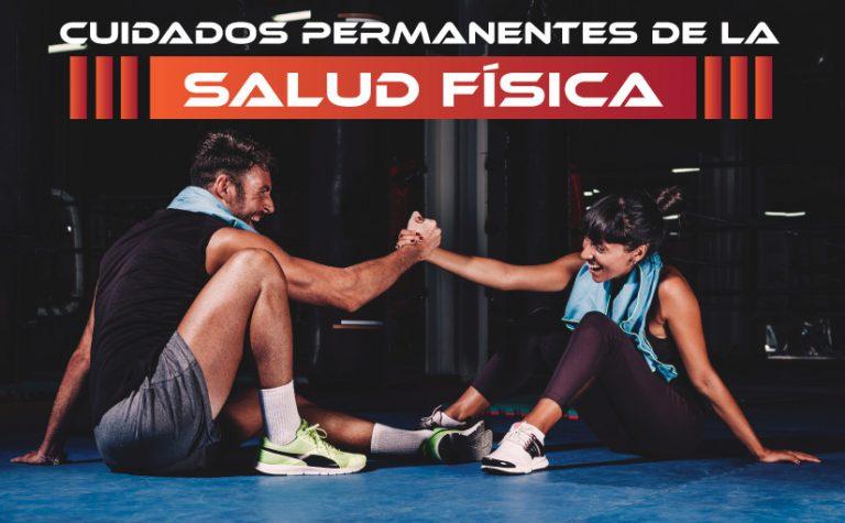 Cuidados permanentes de la Salud Física